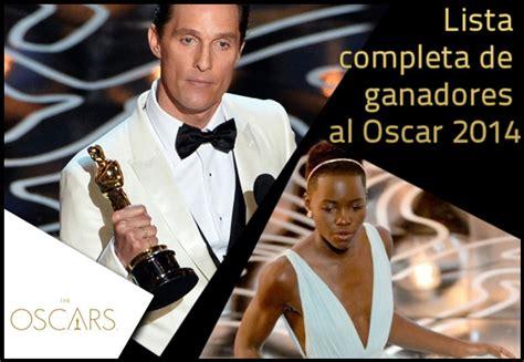 Lista Completa De Ganadores Al Oscar 2014 Lista Completa De Ganadores Al Oscar 2014 Cine Premiere