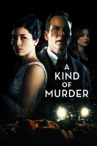 cinema 21 lk21 nonton a kind of murder 2016 film streaming download
