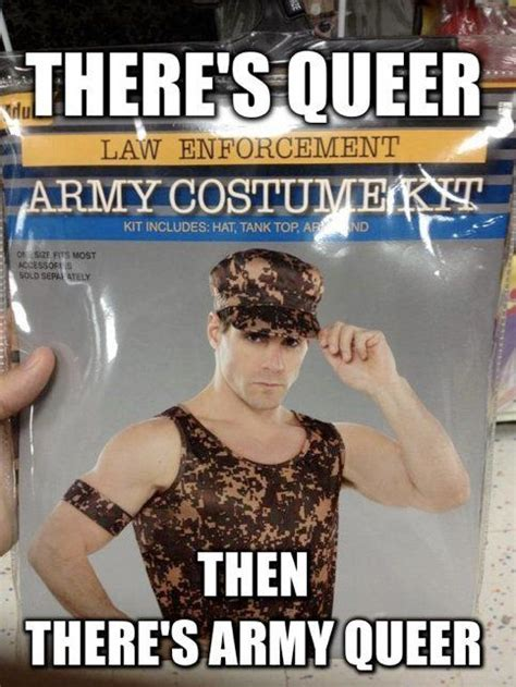 Gay Jokes Meme - 17 best images about gay on pinterest army halloween