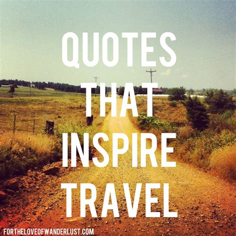 wanderlust wednesday quotes that inspire travel part