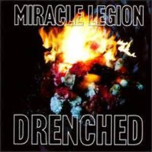 miracle legion the backyard miracle legion drenched