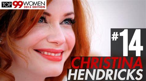 video askmen christina hendricks askmen top 99 2013 video askmen