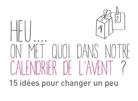 Idee Calendrier De L Avent Homme Best 25 Calendrier Avent Ideas On Calendrier