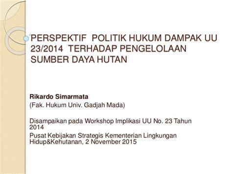Politik Hukum Perspektif Hukum Perdata perspektif politik hukum dak uu 23 2014 terhadap pengelolaan sum