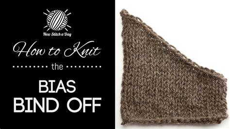how to bind knitting how to knit the bias bind new stitch a day