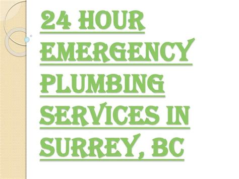 Surrey Plumbing Services by Ppt Surrey S Best Emergency Plumbing Services Powerpoint Presentation Id 7407870