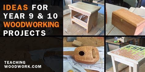 9 Ideas For Doing Nothing by Ideas For Year 9 10 Woodworking Projects Teaching