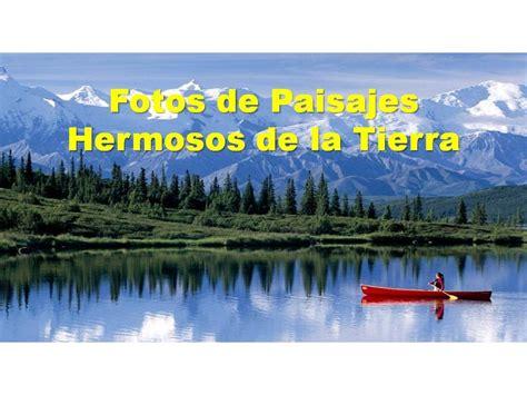 imagenes de paisajes jamas vistos fotos de paisajes hermosos imagenes de paisajes hermosos