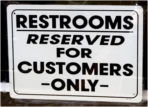bathroom for customers only sign restaurant refuses to let pregnant woman use bathroom bad move
