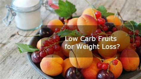 fruit low in carbs low carb fruits list of fruits with low carbs