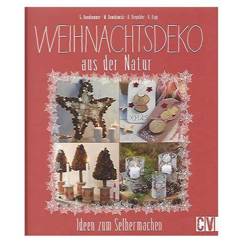 Ideen Zum Selbermachen by Weihnachts Deko Natur Ideen Zum Selbermachen Siddhimind Info