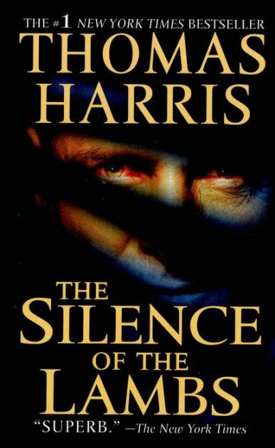 The Silence Of The Lambs Harris the silence of the lambs hannibal lecter series 2 by harris paperback barnes noble 174