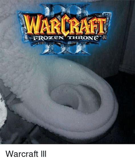 Warcraft Meme - warcraft warcraft lll warcraft meme on sizzle