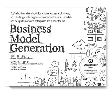 the business model book design build and adapt business ideas that drive business growth brilliant business books strategyzer business model generation book