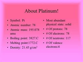 Number Of Protons Neutrons And Electrons In Platinum Platinum By Maghen Warren Ppt