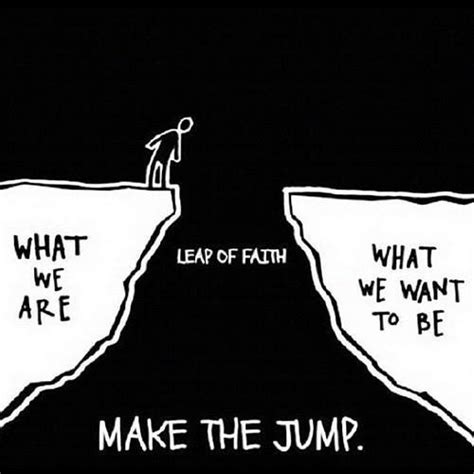 design by humans leap of faith quote jump risk e e cummings leap of faith belief in