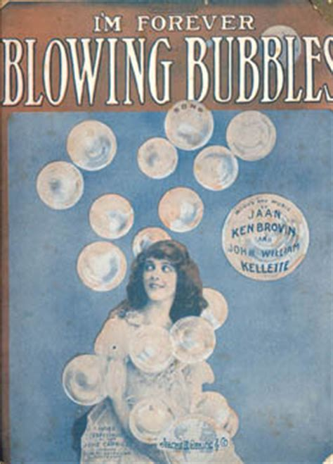 Im Forever Blowing Bubbles by Forever Blowing Bubbles 171 Grammar 171 Glossophilia