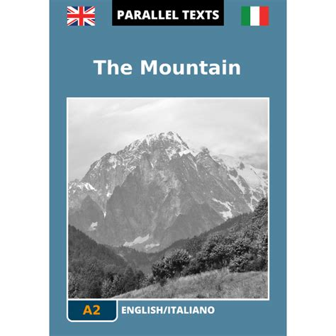 i a testo inglese testo inglese italiano the mountain a2
