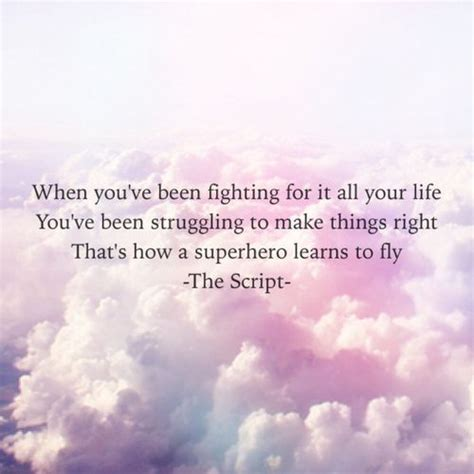 the script lyric quotes the script superheroes the script pinterest life