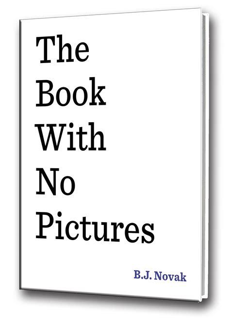 book with no pictures the book with no pictures the book with no pictures