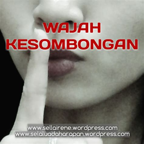 Selalu Ada Harapan By Guepedia wajah kesombongan two lingual poetry faces of vanity