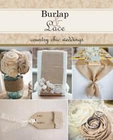 burlap wedding ideas burlap and lace wedding ideas weddings by lilly