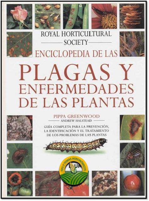 libro la enciclopedia de los libro de plagas y enfermedades de las plantas descarga gratis