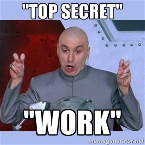secret at work secret memes image memes at relatably