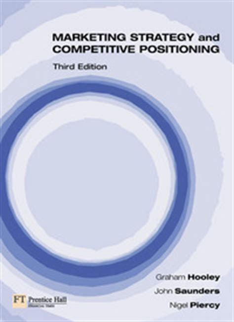 Marketing Strategy And Competitive Positioning By Hooyle marketing strategy and competitive positioning by hooley