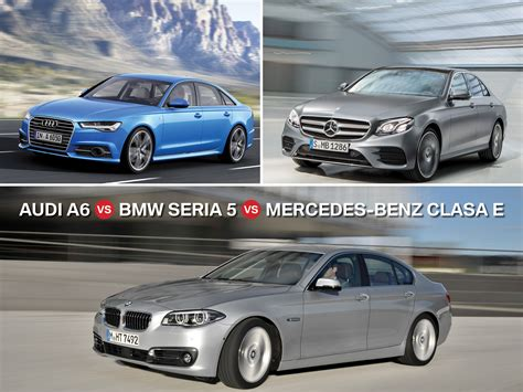Audi A6 Vs Bmw 5 by Audi A6 Vs Bmw Seria 5 Vs Mercedes Clasa E Limuzine
