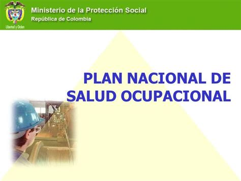 seguro universal de salud y el plan nacional de desarrollo seguridad y salud en el trabajo en colombia timeline