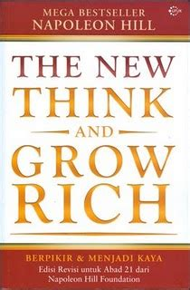 Penuntun Untuk Menjadi Kaya Napoleon Hill the new think and grow rich lamfaro gt translator
