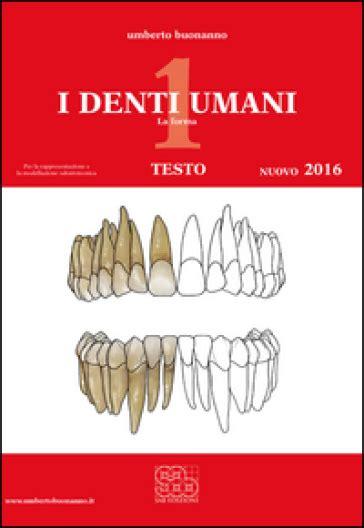 tavole disegno tecnico i denti umani tavole disegno tecnico con e book con