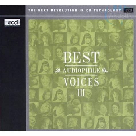 best audiophile voices best audiophile voices iii 45 00