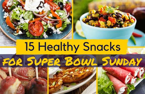 15 healthy snacks for super bowl sunday sparkpeople