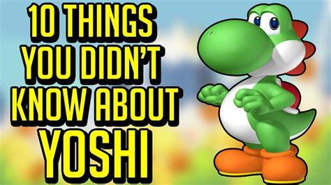 10 secret things you didn 10 things you didn t know about yoshi youtube