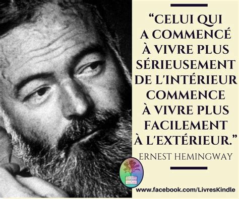 ernest hemingway biography francais 1000 images about citations et pens 233 es on pinterest
