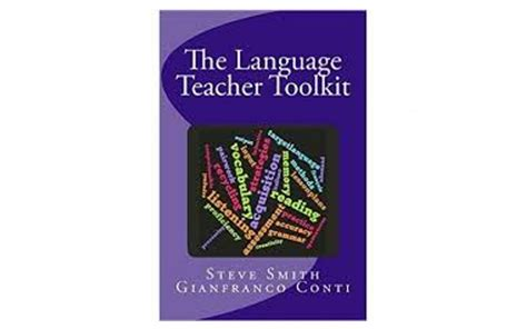 libro the language teacher toolkit review the language teacher toolkit association for language learning