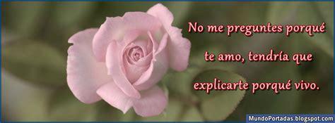 imagenes de rosas con frases para facebook portadas para facebook amor imagenes de rosas para