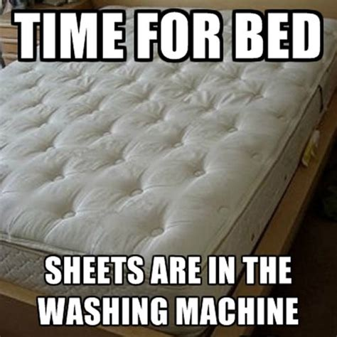 how to wash bed sheets in washing machine a rough way to end the day the meta picture
