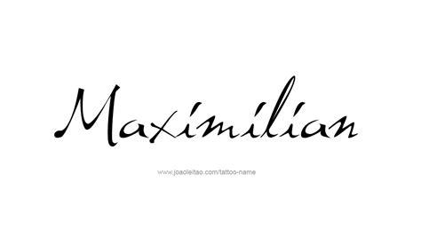 maximilian name tattoo designs