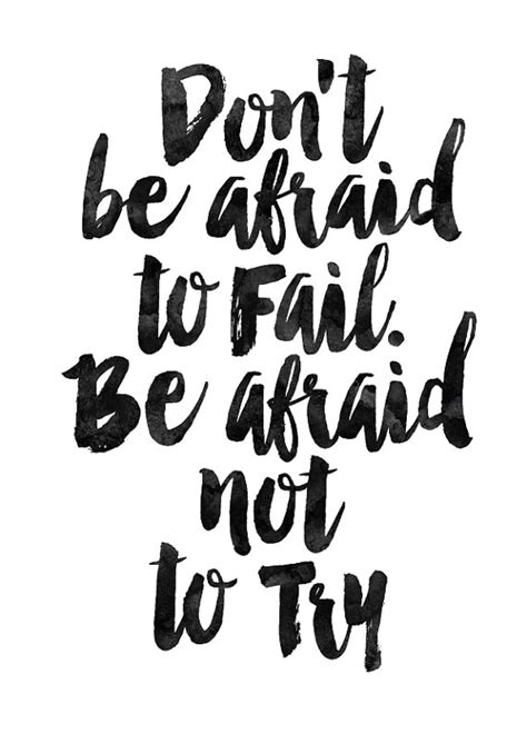 printable inspirational quotes black and white don t be afraid wall art home decor art print