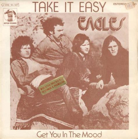 simply the best testo e traduzione eagles take it easy 1972 testo e traduzione m b