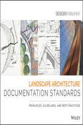 wiley landscape architecture documentation standards landscape architecture documentation standards ebook by