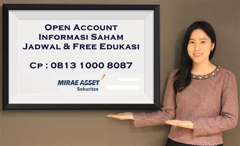 Mnc Sekuritas Opening Account pt mirae asset sekuritas open new account