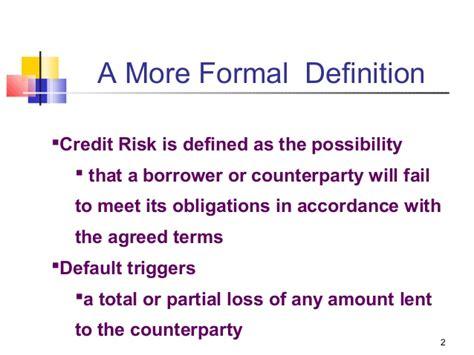 Formal Credit Meaning jntu credit risk management