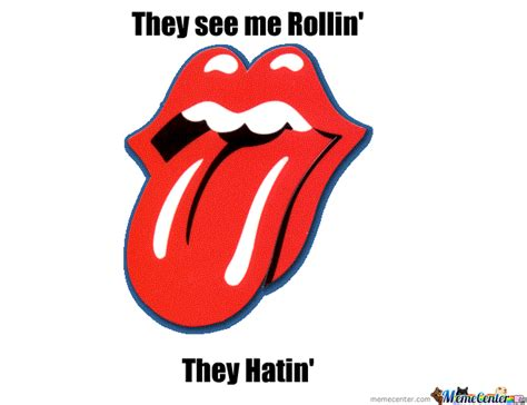 rolling stones being rolling stones by w1zrd meme center
