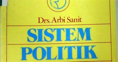 Sistom Politik 1965 Original sistem politik indonesia kestablian peta kekuatan politik dan pembangunan drs arbi sanit