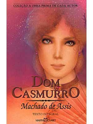 libro dom casmurro resumo do livro dom casmurro resumo completo