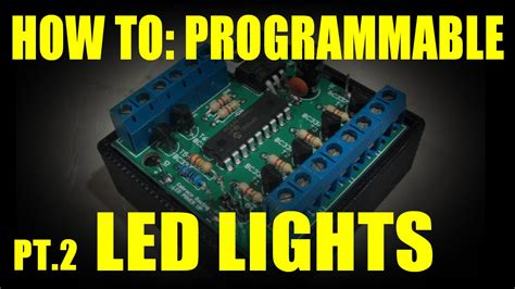 how to programmable led lights part 2